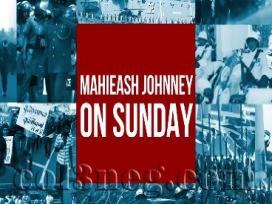 Mahieash Johnney On Sunday