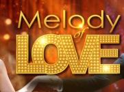 Melody of Love - Tele Drama