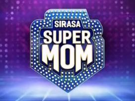 Sirasa Super Mom 26-05-2019