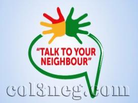 Talk to Your Neighbour
