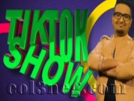 Tik Tok Show 16-08-2019